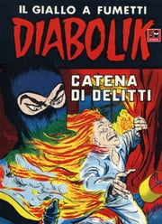 DIABOLIK (50): Catena di delitti ebook by Kobo.Web.Store.Products.Fields.ContributorFieldViewModel