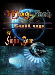 MagTech Suit Up ebook by SinJin Bane
