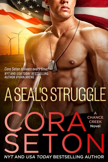 A SEAL's Struggle ebook by Cora Seton