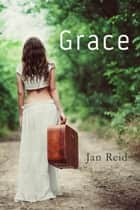 Grace - Book 2 The Dreaming Series ebook by Jan Reid