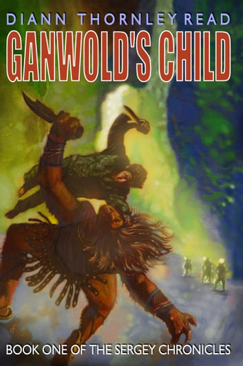 Ganwold's Child ebook by Diann Thornley Read