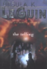 The Telling ebook by Ursula K. Le Guin,Virginia Kidd Agency Inc.