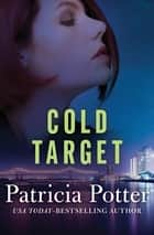 Cold Target ebook by Patricia Potter