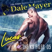 Lucas audiobook by Dale Mayer