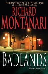 Badlands - A Novel of Suspense ebook by Richard Montanari