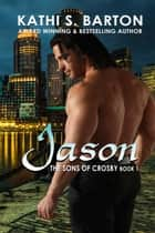 Jason - The Sons of Crosby ebook by