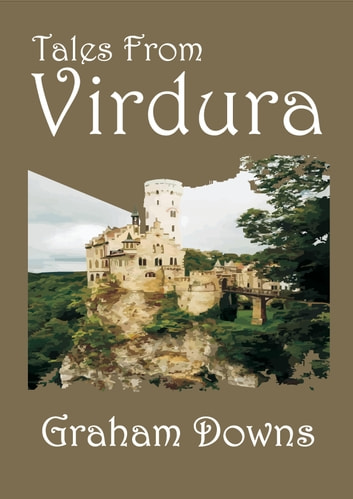 Tales From Virdura ebook by Graham Downs