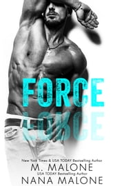 Force ebook by M. Malone, Nana Malone
