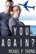 You Again? ebook by Michael P. Thomas