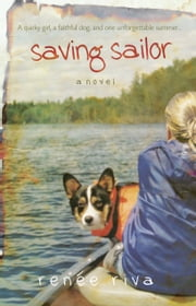 Saving Sailor - A Novel ebook by Renee Riva