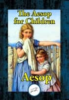 The Aesop for Children ebook by Aesop