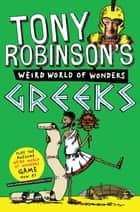 Greeks ebook by Sir Tony Robinson