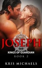Joseph ebook by Kris Michaels