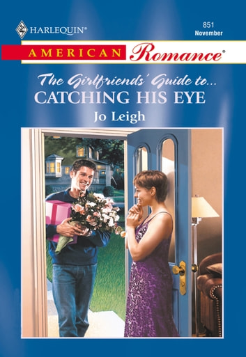 Catching His Eye (Mills & Boon American Romance) ebook by Jo Leigh