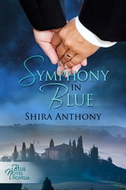 Symphony in Blue ebook by Shira Anthony