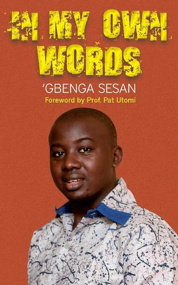 In My Own Words ebook by 'Gbenga Sesan