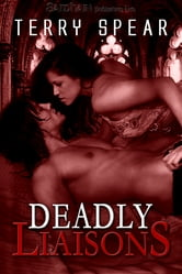 Deadly Liaisons ebook by Terry Spear