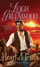 Heart of a Texan ebook by Leigh Greenwood