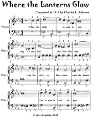 Where the Lanterns Glow - Easiest Piano Sheet Music for Beginner Pianists