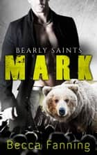 Mark ebook by Becca Fanning