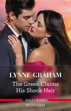 The Greek Claims His Shock Heir ebook by