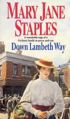 Down Lambeth Way ebook by Mary Jane Staples