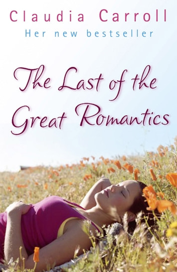 The Last Of The Great Romantics eBook by Claudia Carroll