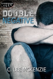 Double Negative ebook by C. Lee McKenzie
