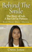 Maya - Illusion - The Story Of Lek, A Bar Girl In Pattaya ebook by Owen Jones