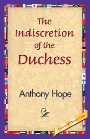The Indiscretion of the Duchess ebook by Hope, Anthony