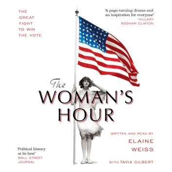 The Woman's Hour audiobook by Elaine Weiss