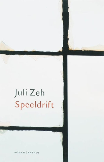 Speeldrift ebook by Juli Zeh