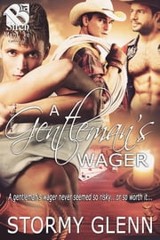 A Gentleman's Wager ebook by Stormy Glenn