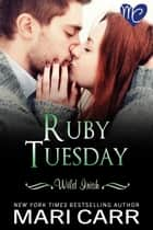 Ruby Tuesday 電子書 by Mari Carr
