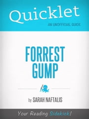 Quicklet on Forrest Gump (Film Guide and Summary) ebook by Sarah Naftalis