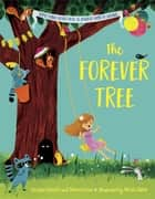 The Forever Tree ebook by Tereasa Surratt, Donna Lukas, Nicola Slater