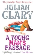 A Young Man's Passage ebook by Julian Clary