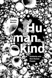 Humankind - Solidarity with Non-Human People ebook by Kobo.Web.Store.Products.Fields.ContributorFieldViewModel
