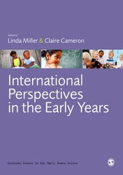 International Perspectives in the Early Years ebook by Dr Linda Miller,Dr Claire Cameron