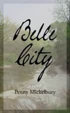 Belle City ebook by Penny Mickelbury