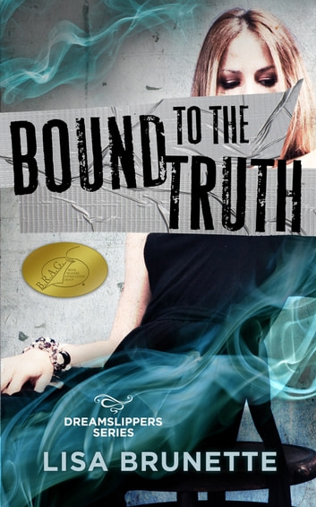 Bound to the Truth ebook by Lisa Brunette