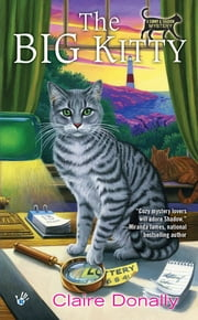 The Big Kitty ebook by Claire Donally