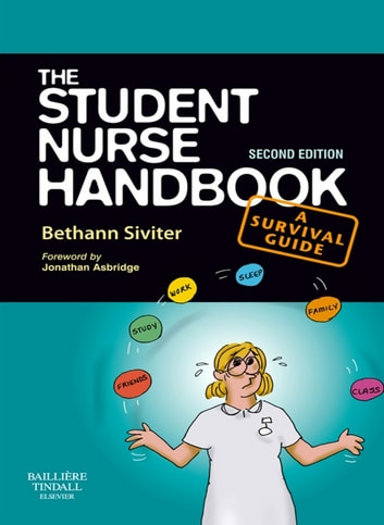 The student nurse toolkit : an essential guide for surviving your course