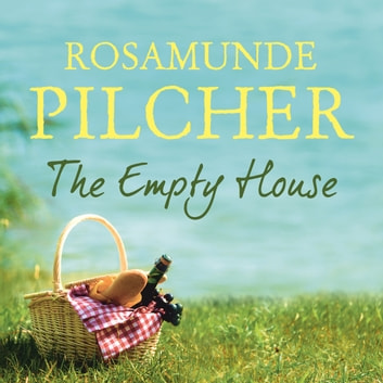 The Empty House audiobook by Rosamunde Pilcher