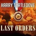 Last Orders audiobook by Harry Turtledove