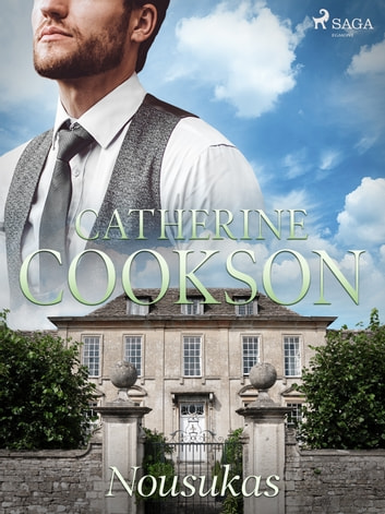 Nousukas ebook by Catherine Cookson