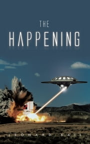 The Happening ebook by Leonard Kail