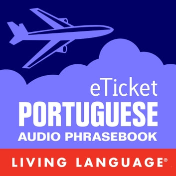 eTicket Portuguese audiobook by Living Language