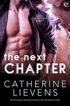 The Next Chapter ebook by Catherine Lievens
