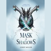 Mask of Shadows audiobook by Linsey Miller